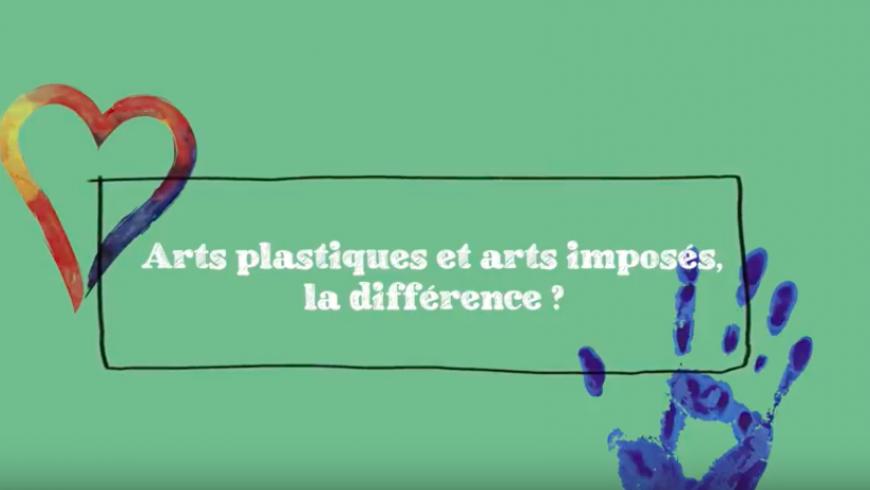 Arts plastiques et arts imposés : la différence